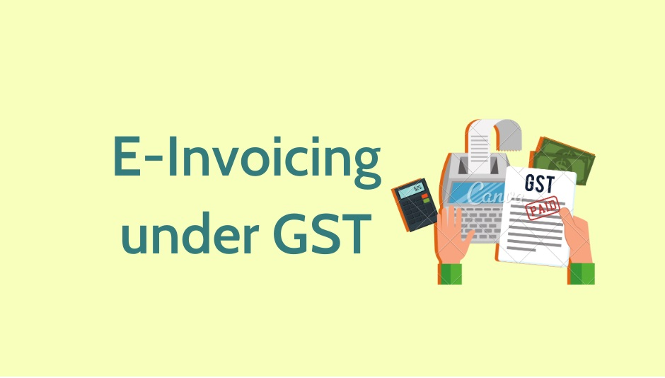 e-invoice - einvoicing under GST - Zybra - GST Invoicing & Accounting App & Software
