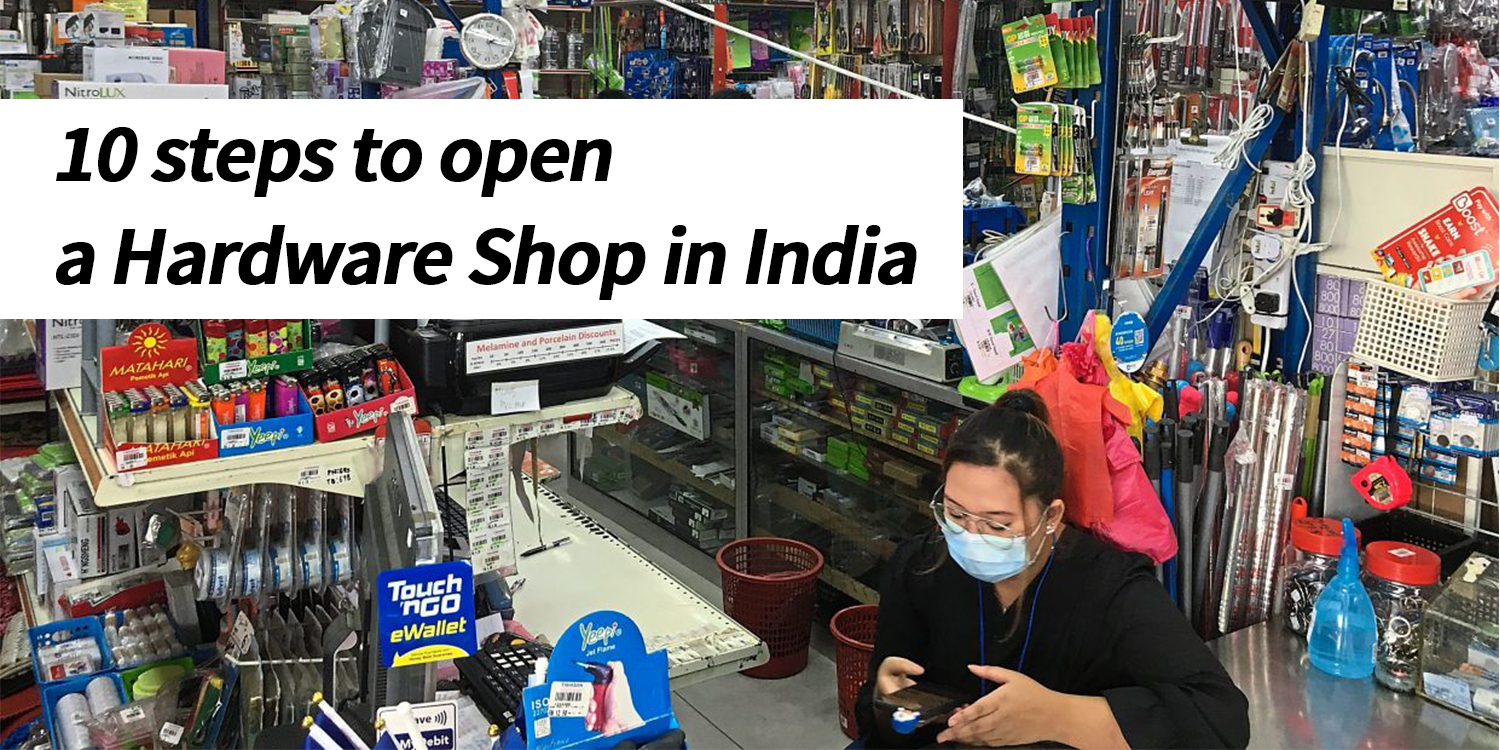 10 steps to open hardware store in India - Small Business Ideas 2021 - by Zybra GST Billing Software