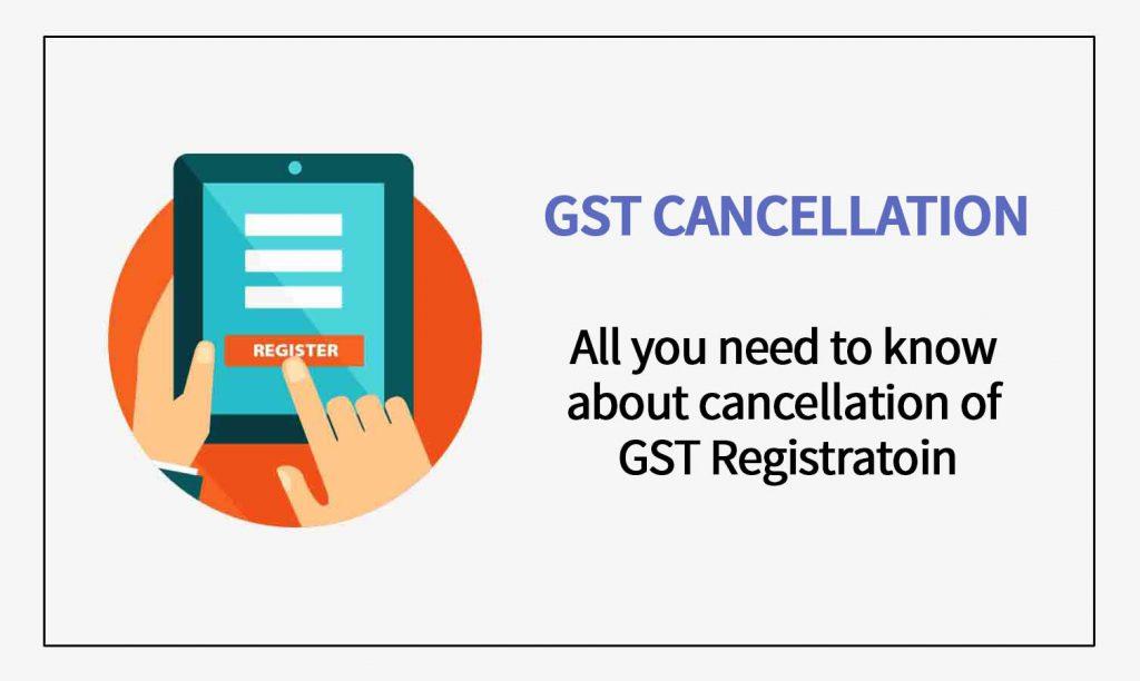 Cancellation of GST Registration